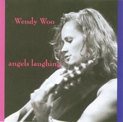Angels Laughing, Wendy Woo