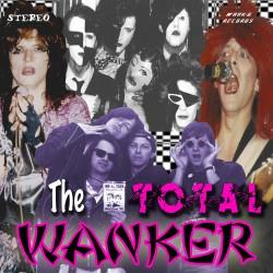 Wanker - The Total Wanker