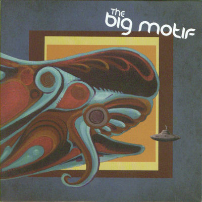 The Big Motif , The Big Motif