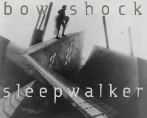 Bow Shock - Sleepwalker