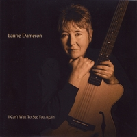 Laurie Dameron - I Can't Wait To See You Again