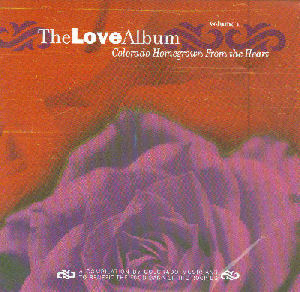 The Love Album, Colorado Homegrown From the Heart, Volume 1, Various Artists
